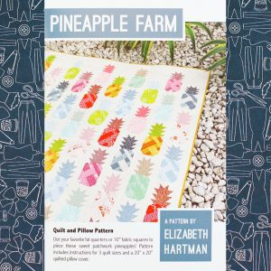 Pineapple Farm Quilt Pattern