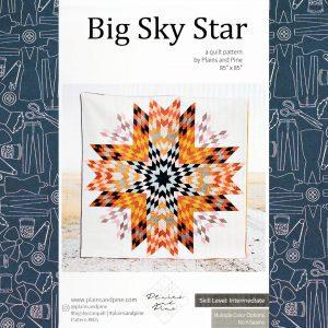 Big Sky Star Quilt Pattern