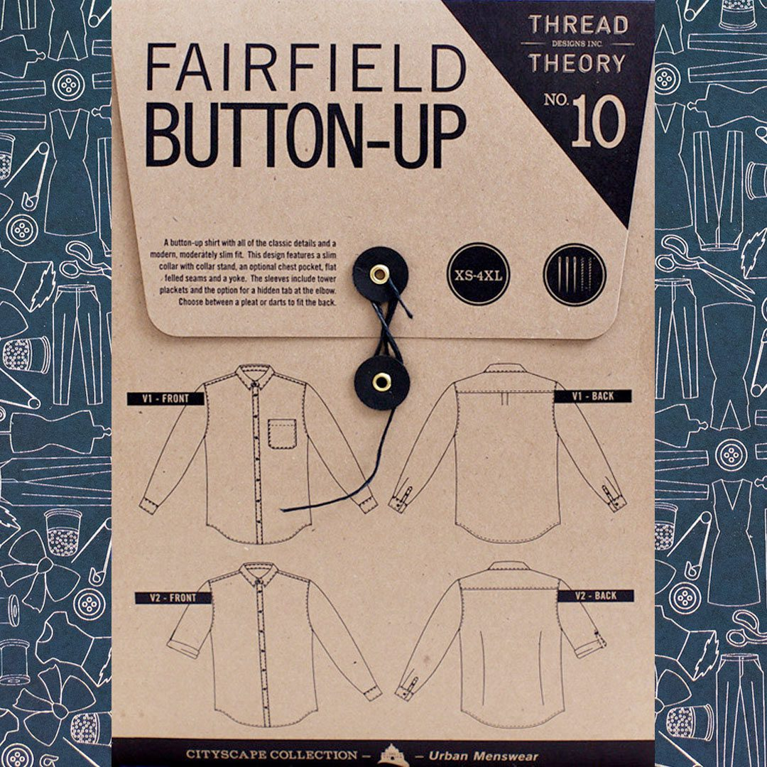 6bd512e7a3c Thread Theory Fairfield Button-Up Shirt Pattern - The Confident Stitch